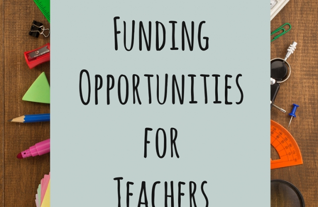 3 Awesome Funding Opportunities for Teachers