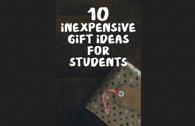 10 Inexpensive Gift Ideas for Students