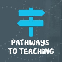 illustration of light blue road signs against a navy background, with text reading pathways to teaching