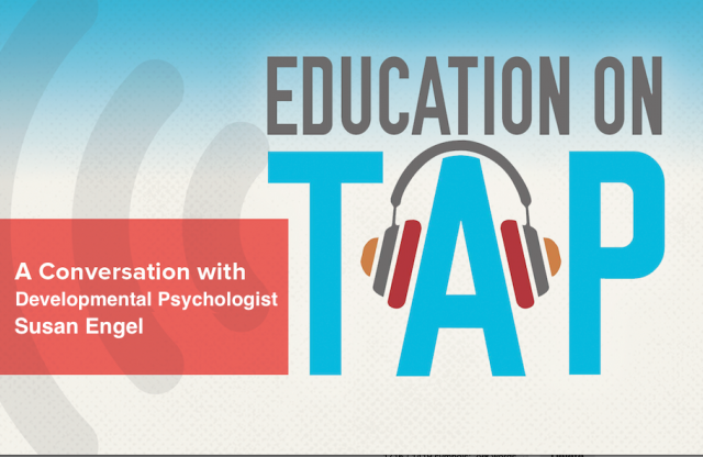 "A rectangular logo with a blue and gray background featuring the Education on Tap logo and white text reading ""conversation with developmental psychologist Susan Engel."""