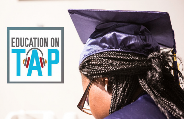 Admission isn't enough. Our latest episode involves how to make college completion a reality for underserved students.