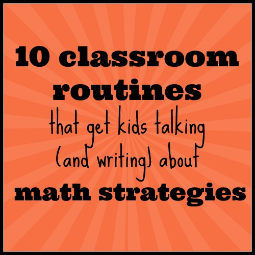 10-classroom-routines-that-get-kids-talking-about-math
